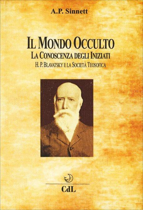 IL MONDO OCCULTO. A. P. Sinnett