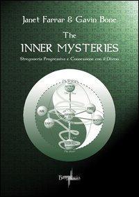 THE INNER MYSTERIES. Janet Farrar, Gavin Bone