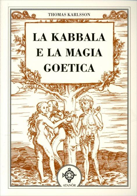 LA KABBALA E LA MAGIA GOETICA. Thomas Karlsson