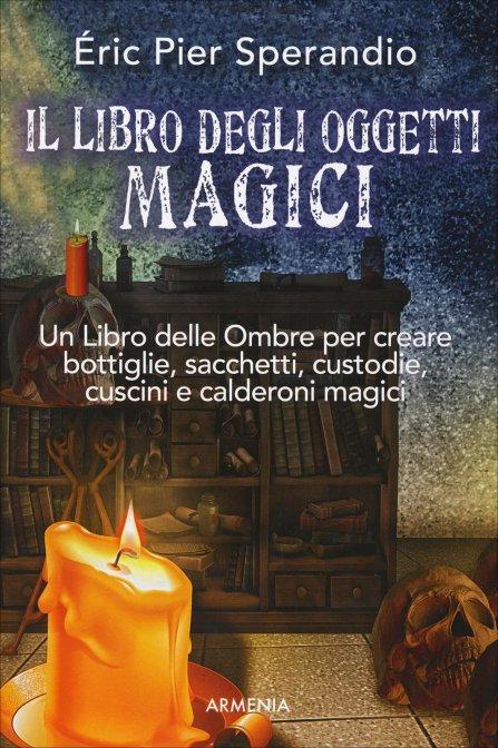 IL LIBRO DEGLI OGGETTI MAGICI. Eric Pier Sperandio