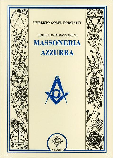 MASSONERIA AZZURRA. Umberto Gorel Porciatti