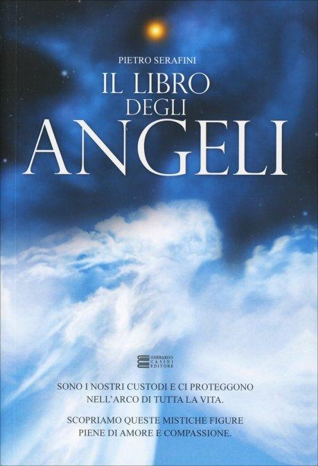 IL LIBRO DEGLI ANGELI. Pietro Serafini
