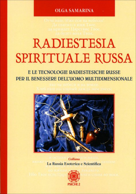 RADIESTESIA SPIRITUALE RUSSA. Olga Samarina