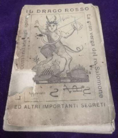 IL DRAGO ROSSO. Comandaregli spiriti. La Verga di Salomone. 1899