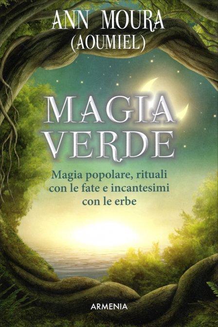 MAGIA VERDE. Ann Moura