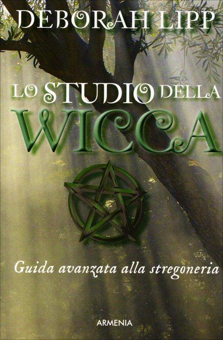 LO STUDIO DELLA WICCA. Deborah Lipp