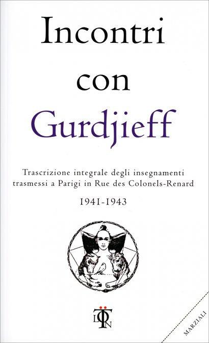 INCONTRI CON GURDJIEFF - Georges I. Gurdjieff