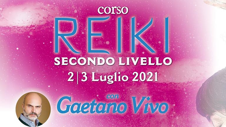 CORSO DI SECONDO LIVELLO REIKI. Con Gaetano Vivo