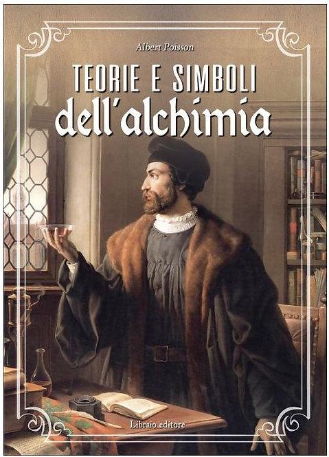 TEORIE E SIMBOLI DELL'ALCHIMIA. Albert Poisson