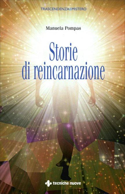 STORIE DI REINCARNAZIONE. Manuela Pompas