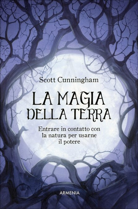LA MAGIA DELLA TERRA. Scott Cunningham