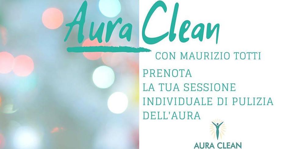 AURA-CLEAN SESSIONI INDIVIDUALI SI PULIZIA DELL'AURA. Con Maurizio Totti