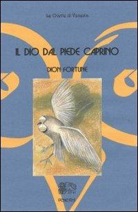 IL DIO DAL PIEDE CAPRINO. Dion Fortune