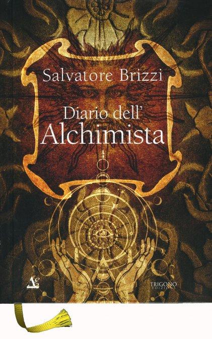 DIARIO DELL'ALCHIMISTA. Salvatore Brizzi