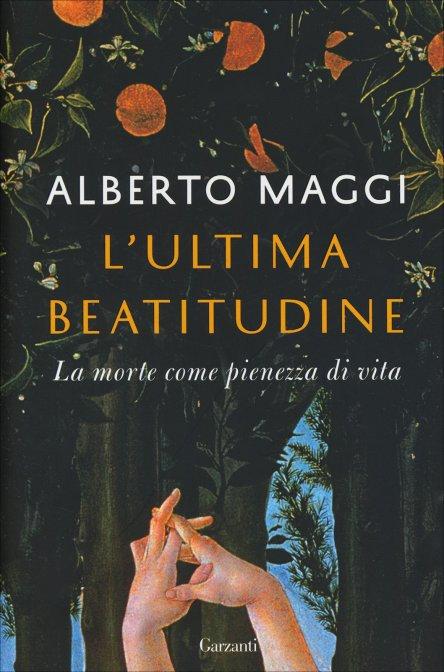 L'ULTIMA BEATITUDINE. Alberto Maggi