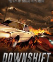 Downshift Now Available On Streaming Sites