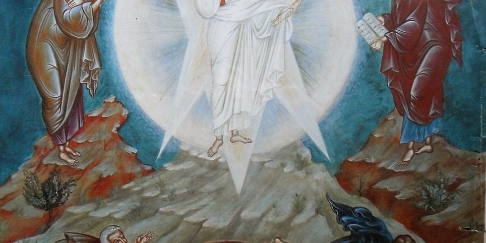 Orthros and Divine Liturgy for the Transfiguration of our Lord, God and Savior Jesus Christ