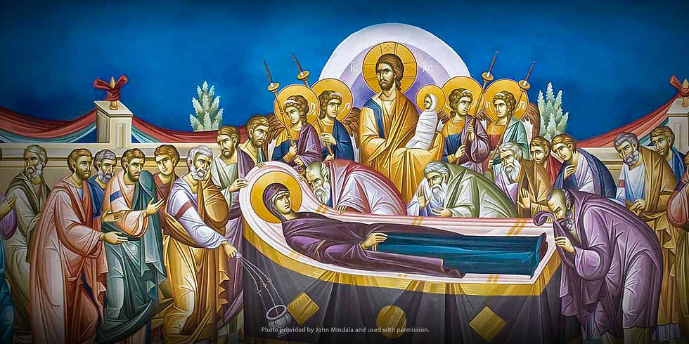 Great Vespers for the Dormition of the Theotokos and Ever-Virgin Mary
