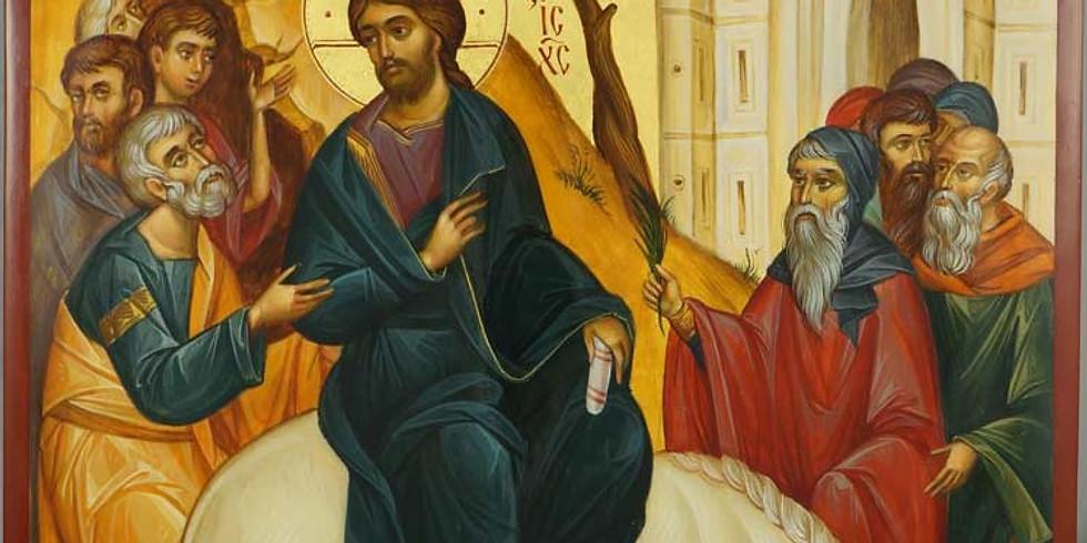 Palm Sunday Orthros and Divine Liturgy