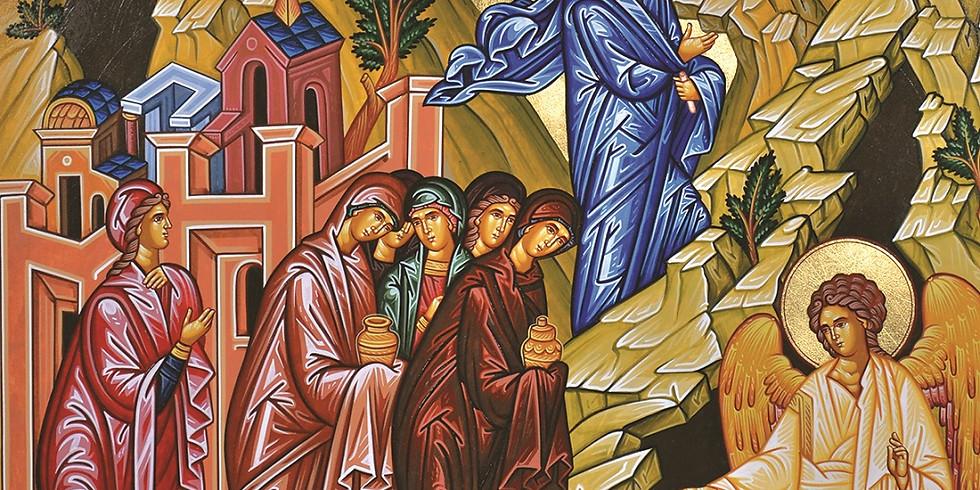Orthros and Divine Liturgy - Myrrh-Bearers Sunday