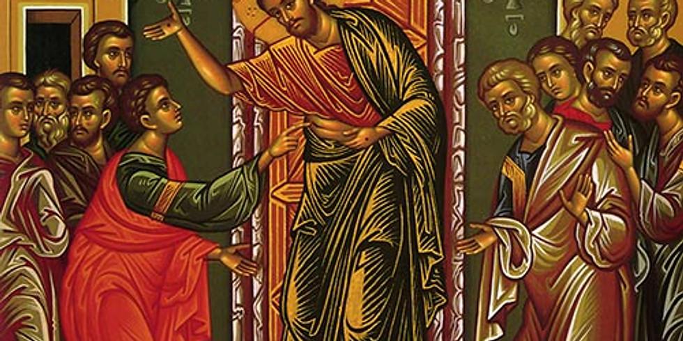 Orthros and Divine Liturgy - Thomas Sunday