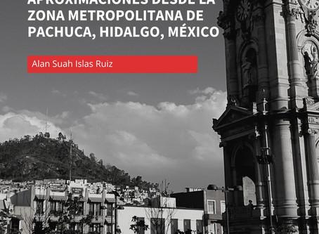 Planeación de la ciudad y ciudadanía(s). Aproximaciones desde la Zona Metropolitana de Pachuca, HGO.