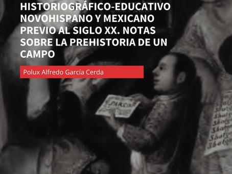 Aproximaciones al pensamiento historiográfico-educativo novohispano y mexicano previo al siglo XX.