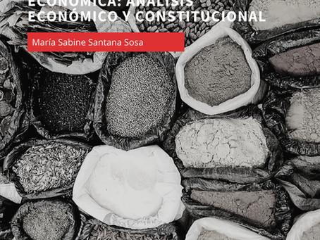 Las implicaciones de Ley Federal de Competencia Económica: análisis económico y constitucional