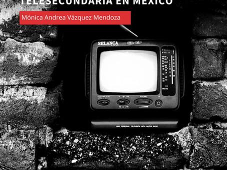 La televisión educativa y la aparición de la telesecundaria en México