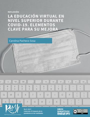 La educación virtual en nivel superior durante COVID-19. Elementos clave para su mejora