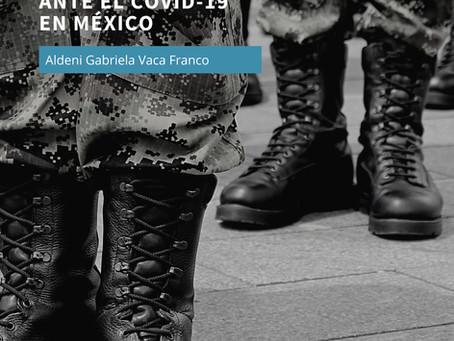 El papel de las Fuerzas Armadas ante el COVID-19 en México