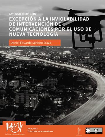 Excepción a la inviolabilidad de intervención de comunicaciones por el uso de nueva tecnología