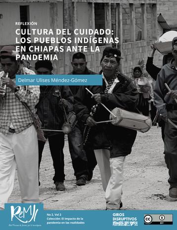 Cultura del cuidado: los pueblos indígenas en Chiapas ante la pandemia