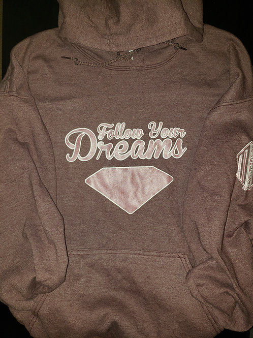 Follow Your Dreams - Hoodie