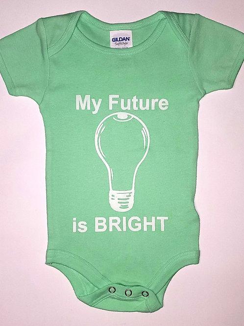 My Future is BRIGHT Onesie
