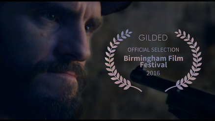 Gilded has been accepted into the Birmingham Film Festival