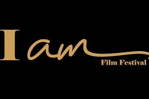 Exclusive I AM Film Festival Both Days of Screenings & Premieres TBA 2021