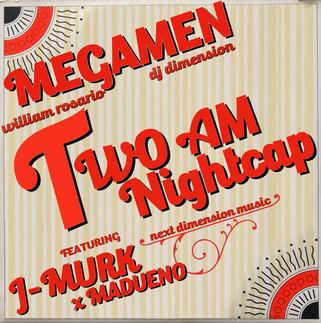 MegaMen - 2AM Night Cap ft J-Murk (next dimension music)