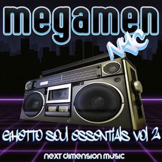 MegaMen - Ghetto Soul Essentials Vol 2  (next dimension music)