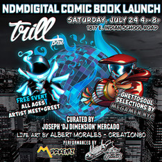 ndmdigital comic book launch ! Free event at Trill