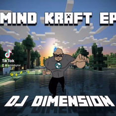 Mind Kraft ep produced by Dj Dimension
