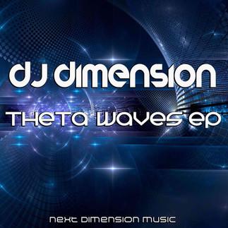 DJ Dimension - Theta Waves EP (next dimension music)