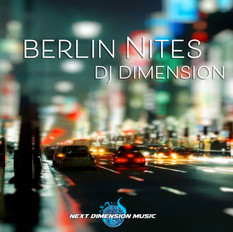 new release: Berlin Nites - DJ Dimension