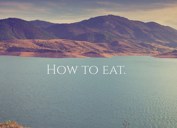 How to eat.良い食べ方のルール