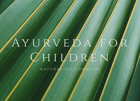 Ayurveda for Children 〜 natural diet process~