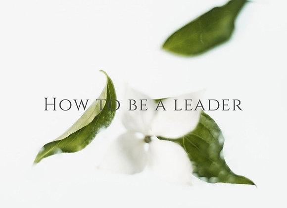 リーダー(導く人)の在り方