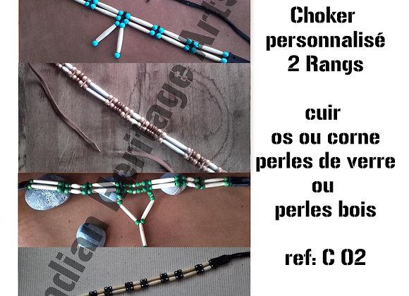 Choker style Amérindien 2 rangs  personnalisation - ref: C 02