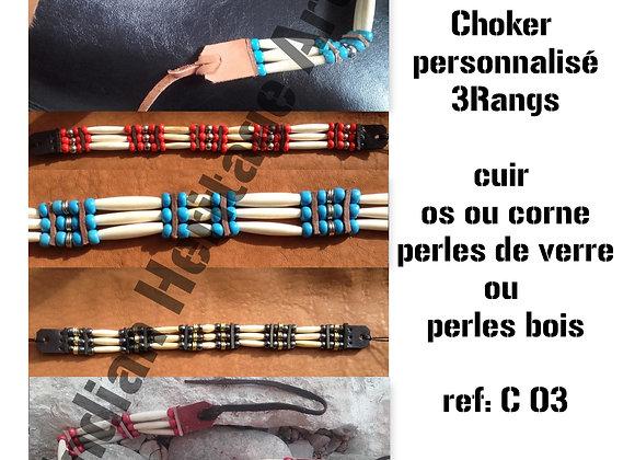 Choker style Amérindien 3 rangs  personnalisation - ref: C 03
