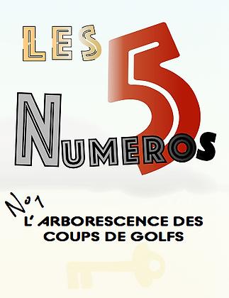 Les 5 Numéros - L'arborescence des coups de Golf