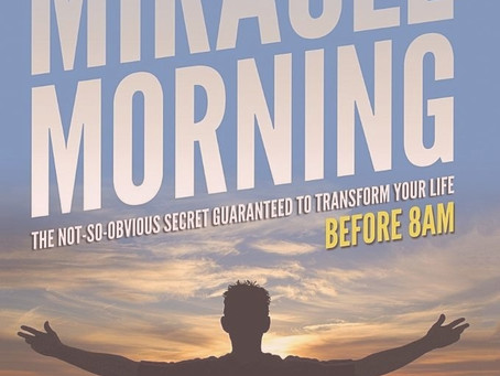 Book Club/ The Miracle Morning: The 6 Habits That Will Transform Your Life Before 8AM